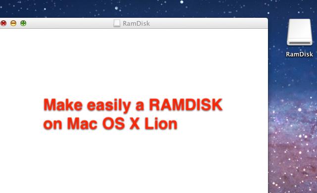 Make a RAM Disk with Terminal Mac OS X Lion